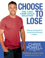 Choose to Lose - diet book by Chris Powell of Extreme Makeover Weight Loss Edition