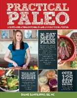 Practical Paleo by Diane Sanfilippo BS NC - food list