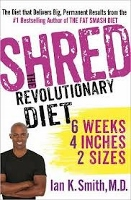 Shred - diet book by Ian K. Smith of Celebrity Fitness Club