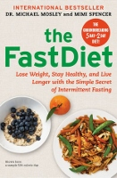 The Fast Diet - intermittent fasting book by Dr Michael Mosley and Mimi Spencer