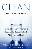 Clean - cleansing and detox book by Alejandro Junger MD