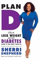 Plan D - diabetes diet book by Sherri Shepherd of The View