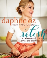 Relish - book by Daphne Oz of The Chew