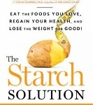 The Starch Solution by John McDougall MD and Mary McDougall