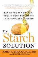 The Starch Solution - diet & healthy eating book by John McDougall and Mary McDougall
