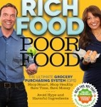 Rich Food Poor Food by Jayson Calton PhD and Mira Calton CN