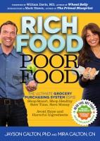 Rich Food Poor Food - book by Jayson Calton & Mira Calton