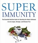 Super Immunity by Joel Fuhrman MD