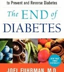The End of Diabetes by Joel Fuhrman MD
