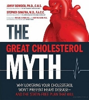 The Great Cholesterol Myth - book by Jonny Bowden PhD and Stephen Sinatra MD