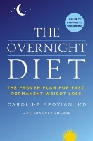 The Overnight Diet - book by Caroline Apovian MD