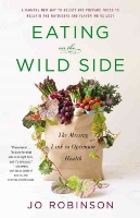 Eating on the Wild Side book by Jo Robinsons