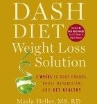 The Dash Diet Weight Loss Solution book by Marla Heller