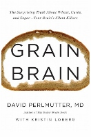 Grain Brain book by David Perlmutter MD