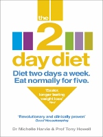 The 2 Day Diet book by Dr. Michelle Harvie & Professor Tony Howell