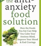 The Anti-Anxiety Food Solution book by Trudy Scott CN
