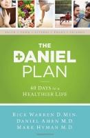 The Daniel Plan diet book by Rick Warren, Daniel Amen MD, and Mark Hyman MD