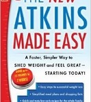 The New Atkins Made Easy 2013 book by Colette Heimowitz