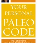 Your Personal Paleo Code diet book by Chris Kresser