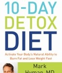 The Blood Sugar Solution 10-Day Detox Diet by Mark Hyman