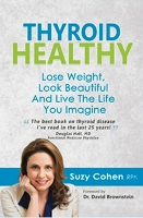 Thyroid Healthy by Suzy Cohen RPh