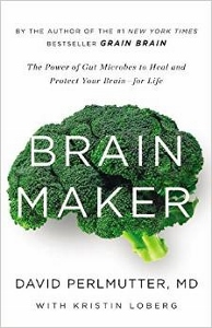 Brain Maker by David Perlmutter