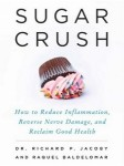 Sugar Crush by Richard Jacoby & Raquel Baldelomar